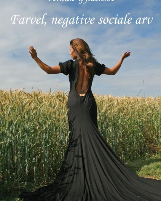 Bogen Farvel, negative sociale arv - 1