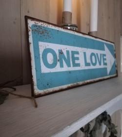 Blåt skilt One love 13x39 cm.  - 2