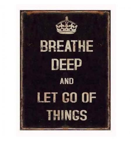 Sort metalskilt Breathe deep and let go.. 26,5x35 cm.  - 1
